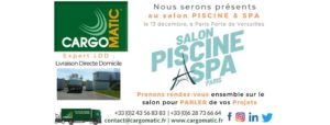 Cargomatic au salon Piscine et Spa à Paris Porte de Versailles